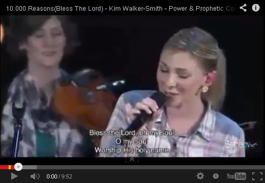 10,000 Reasons (Bless The Lord) by Kim Walker on YouTube