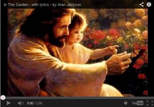 In The Garden by Alan Jackson on YouTube