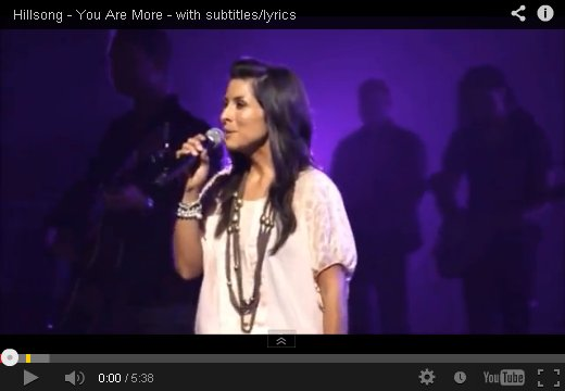 You Are More Than Words Could Ever Say by Hillsong on YouTube